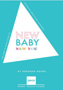 NEW BABY NEW YOU POST NATAL HEALTH AND HAPPINESS